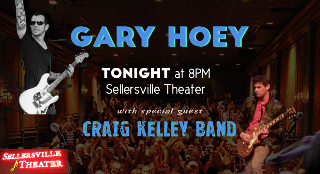 Gary Hoey - Craig Kelley Band - Sellersville Theater