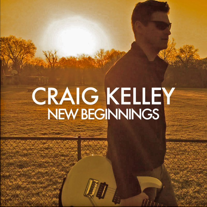 craig-kelley-new-beginnings cd cover-final